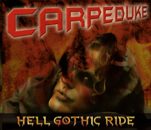 CARPEDUKE-Hell-Gothic-Ride-500x431.jpg